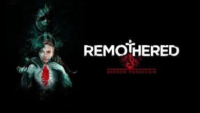 Photo of Remothered: Broken Porcelain se lanzará en el año 2020